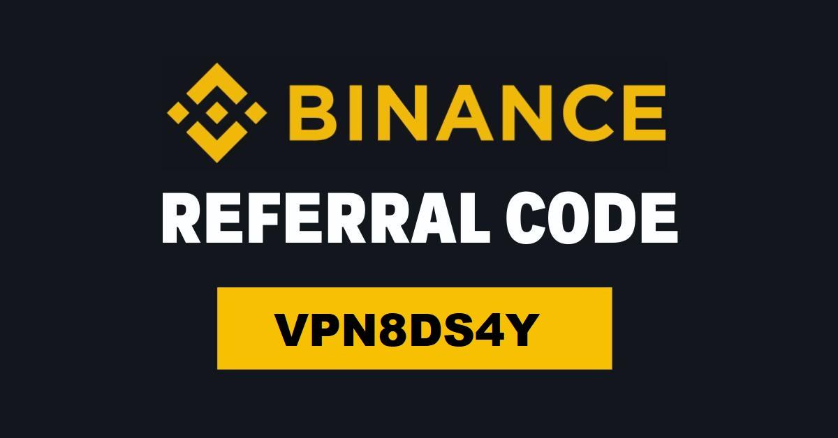 Binance Referral ID Code: VPN8DS4Y